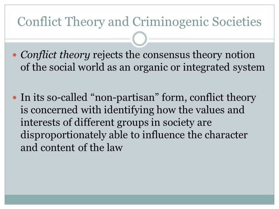 Conflict Theory and Criminogenic Societies