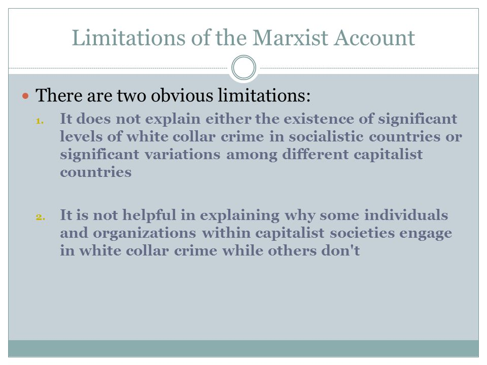 Limitations of the Marxist Account