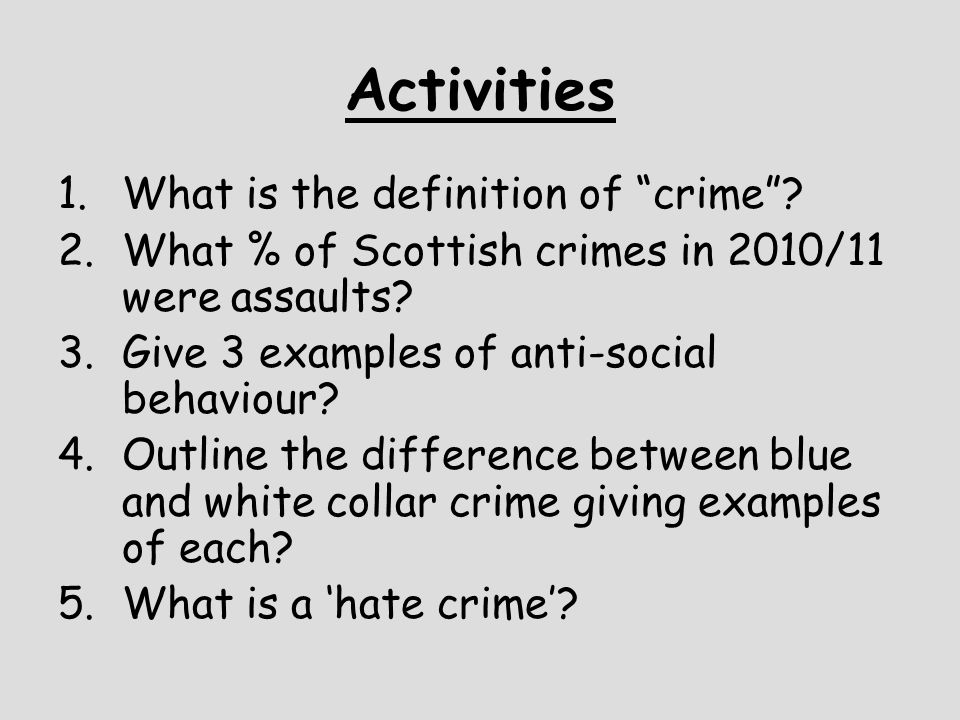 Activities What is the definition of crime
