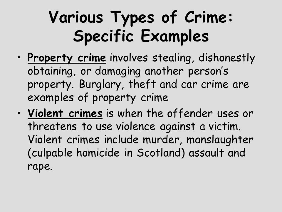 Various Types of Crime: Specific Examples