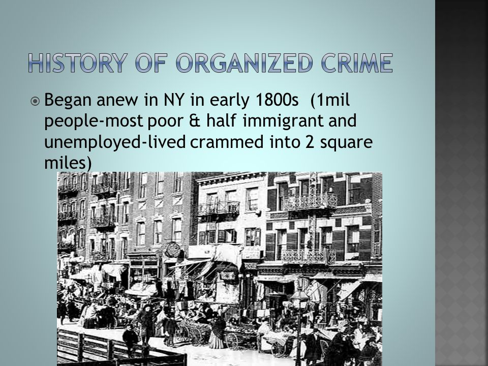 History of organized crime