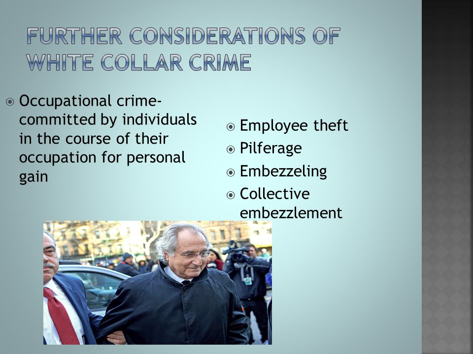 Further considerations of white collar crime