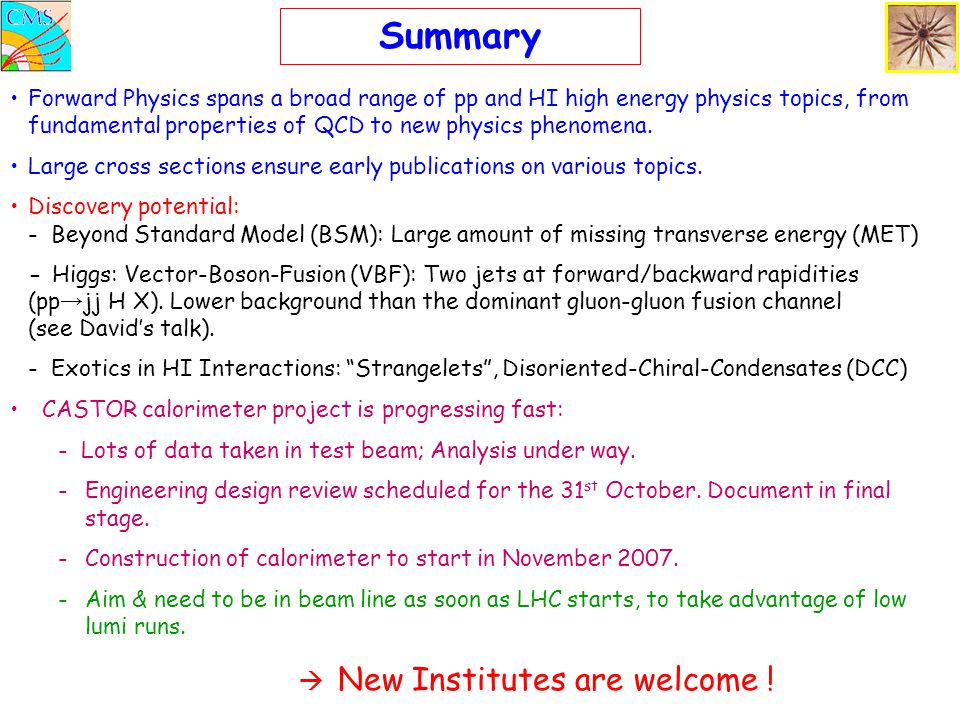 Summary  New Institutes are welcome !