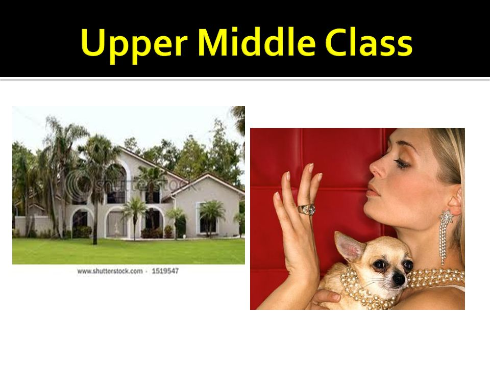 Upper Middle Class