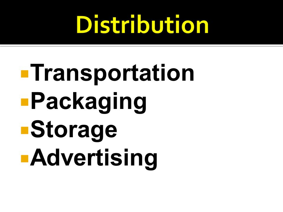 Distribution Transportation Packaging Storage Advertising