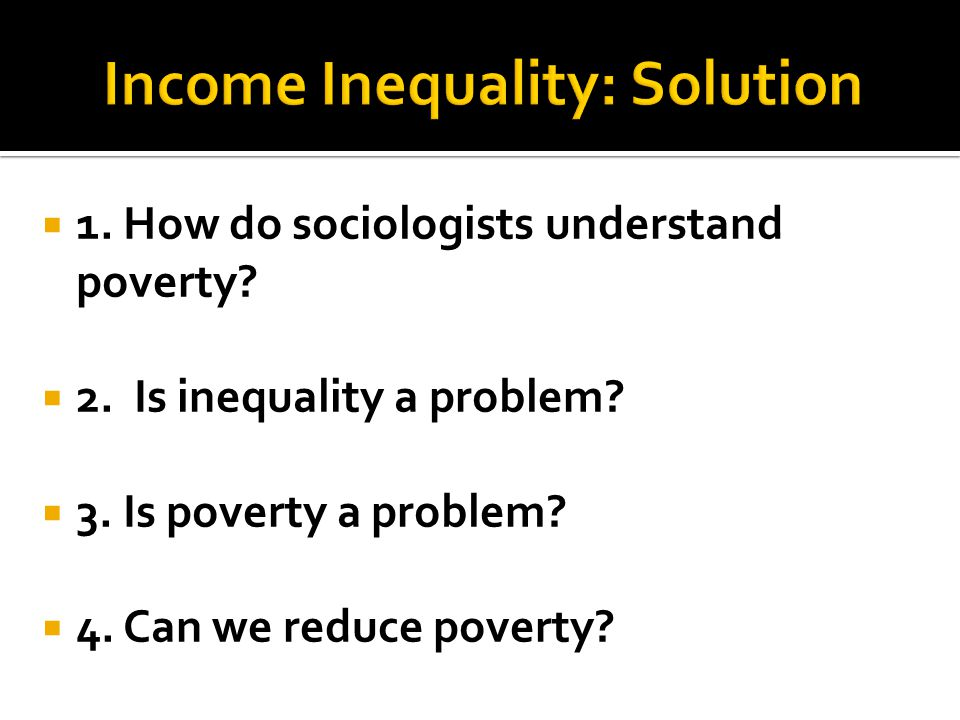 Income Inequality: Solution