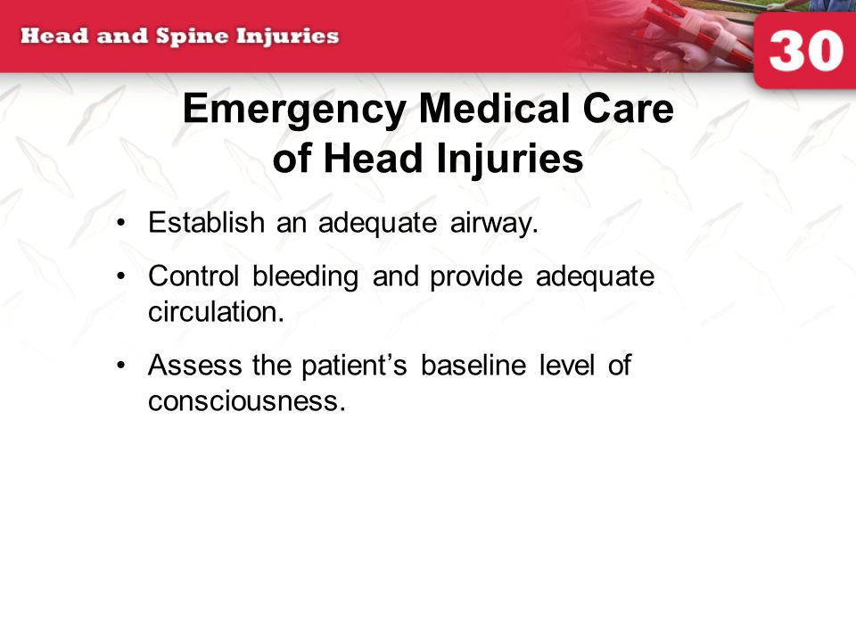 Emergency Medical Care of Head Injuries