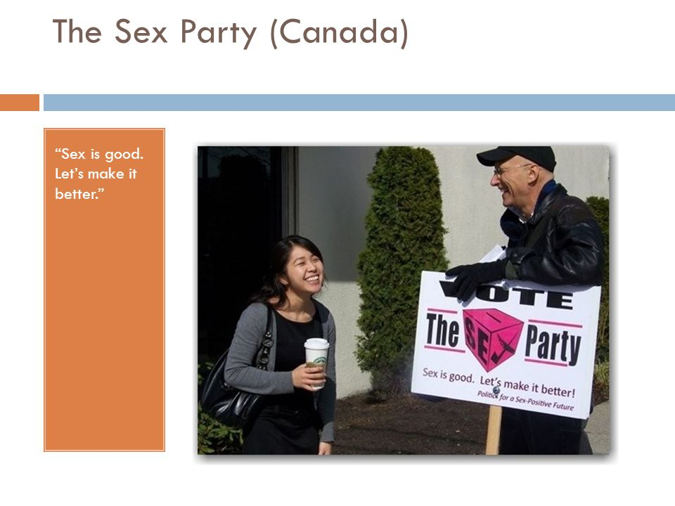 The Sex Party (Canada) Sex is good. Let's make it better.