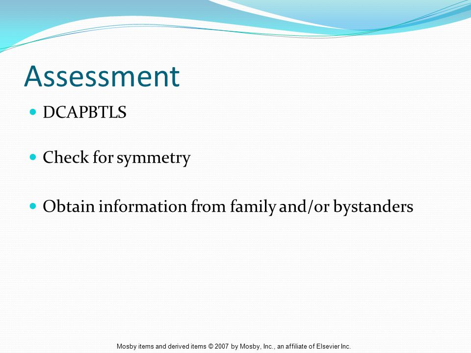 Assessment DCAPBTLS Check for symmetry