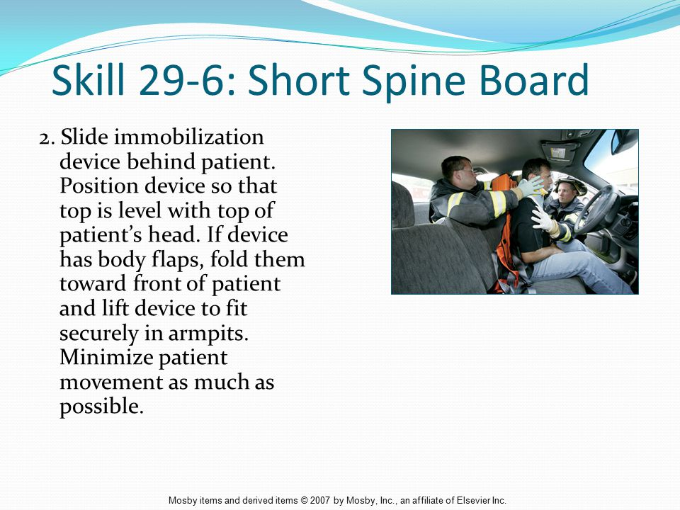 Skill 29-6: Short Spine Board