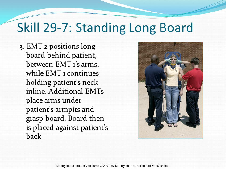 Skill 29-7: Standing Long Board