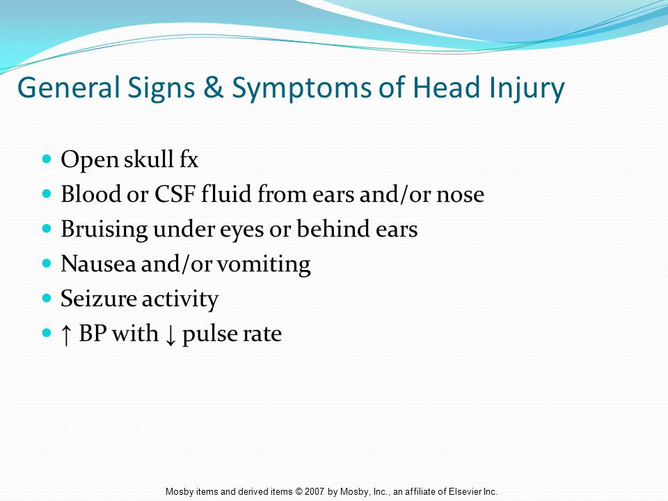 General Signs & Symptoms of Head Injury