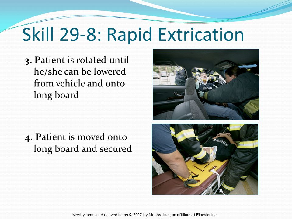 Skill 29-8: Rapid Extrication