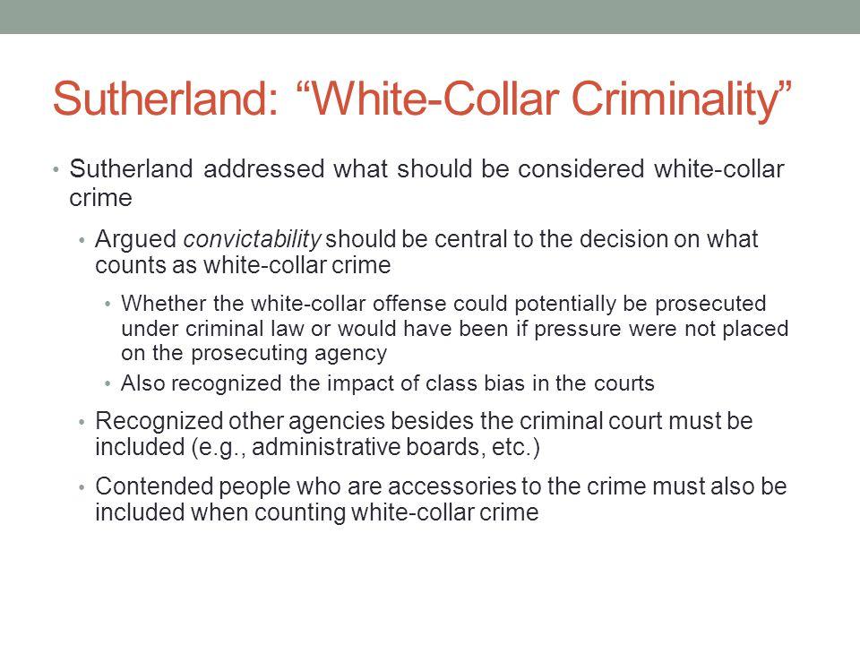 Sutherland: White-Collar Criminality