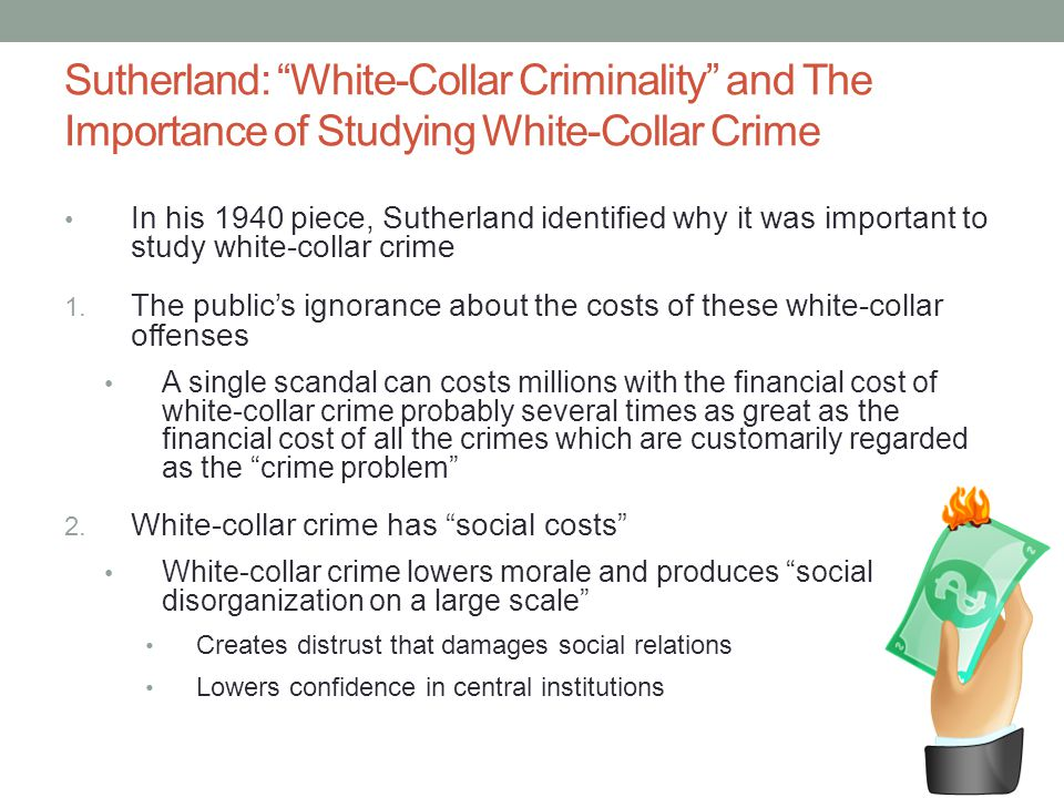 Sutherland: White-Collar Criminality and The Importance of Studying White-Collar Crime
