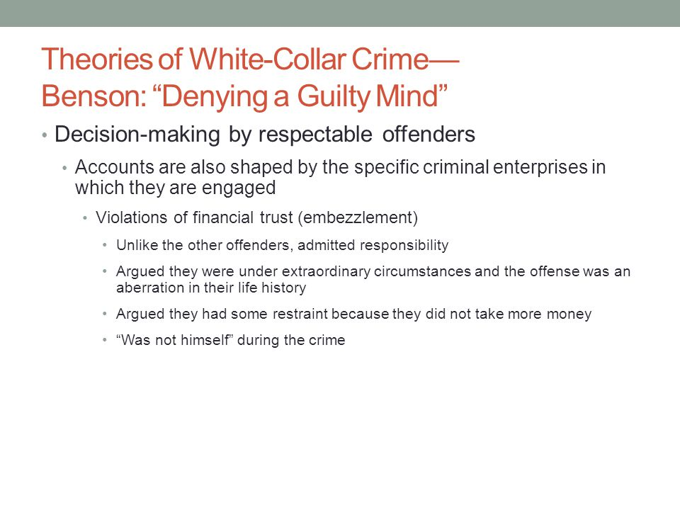 Theories of White-Collar Crime— Benson: Denying a Guilty Mind
