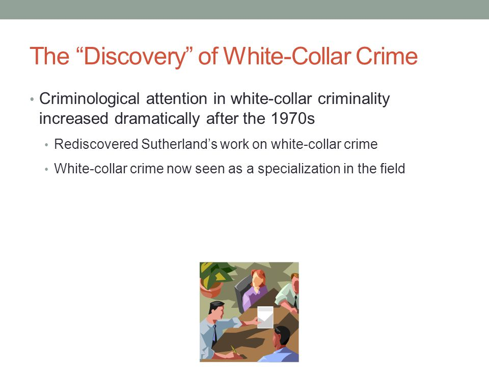 The Discovery of White-Collar Crime