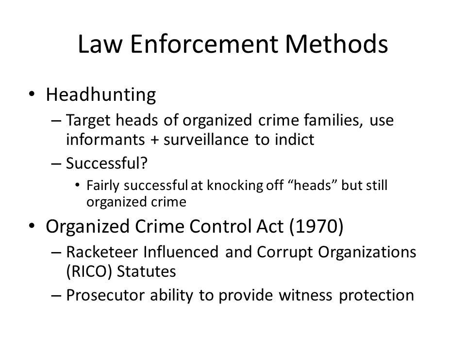 Law Enforcement Methods