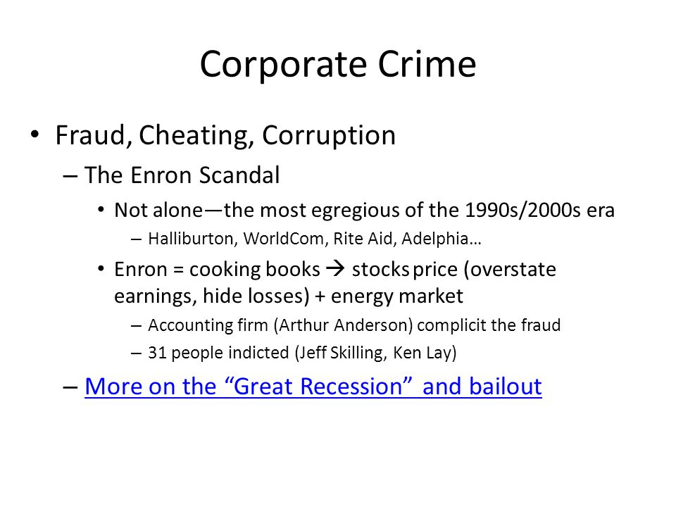 Corporate Crime Fraud, Cheating, Corruption The Enron Scandal