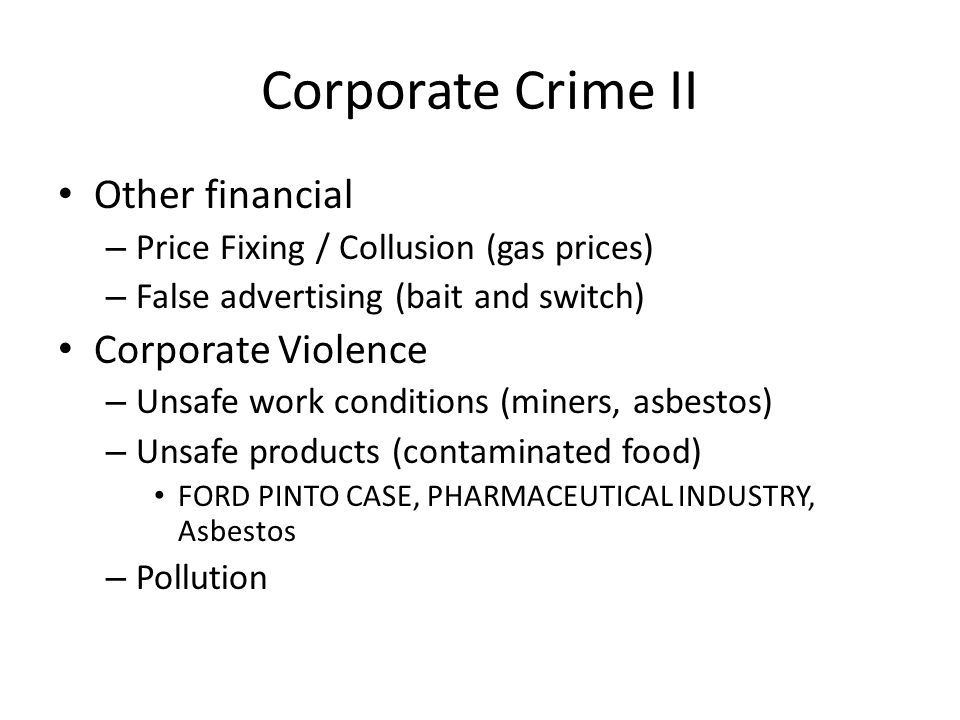 Corporate Crime II Other financial Corporate Violence