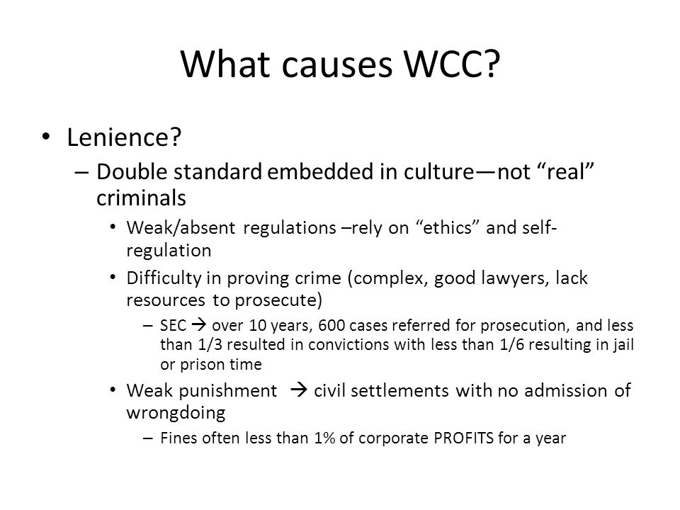 What causes WCC Lenience