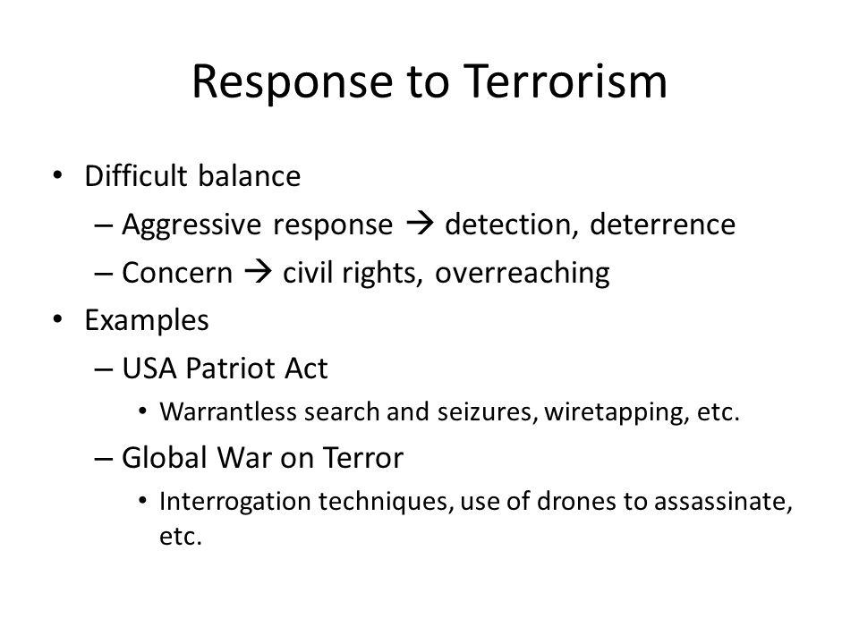 Response to Terrorism Difficult balance