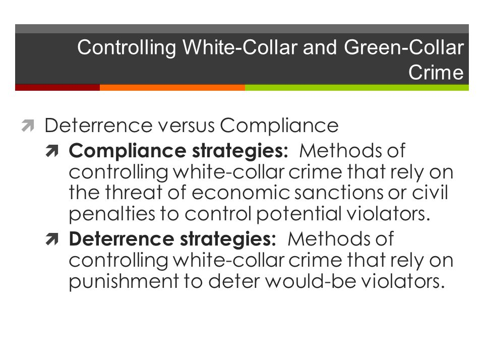 Controlling White-Collar and Green-Collar Crime