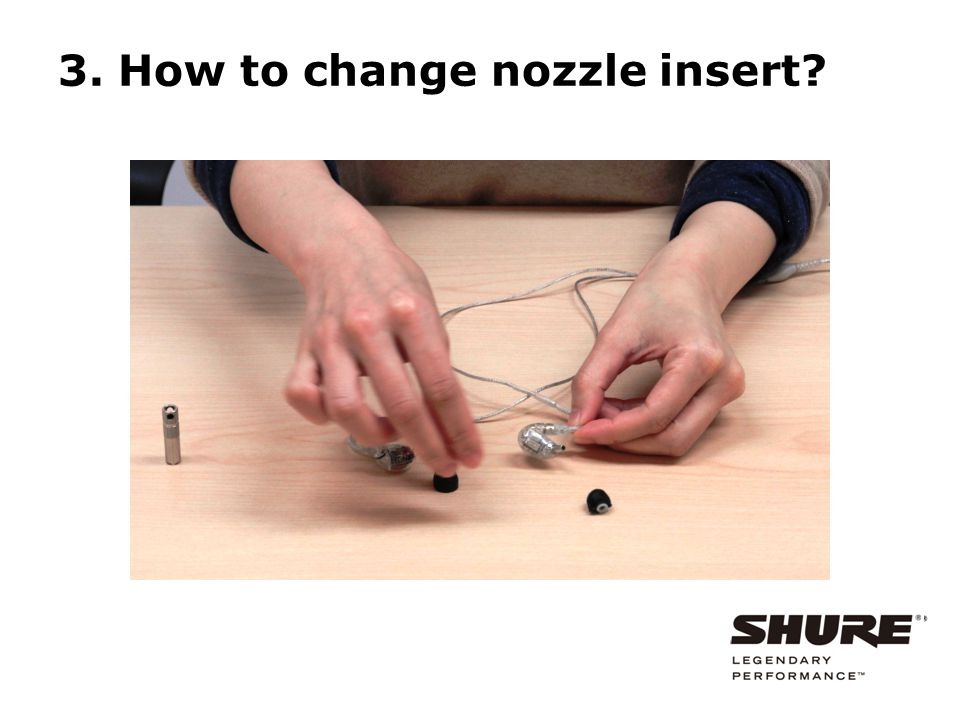 3. How to change nozzle insert