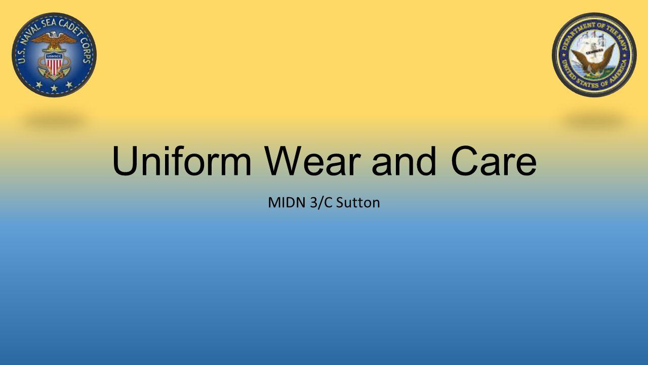 Uniform Wear and Care MIDN 3/C Sutton