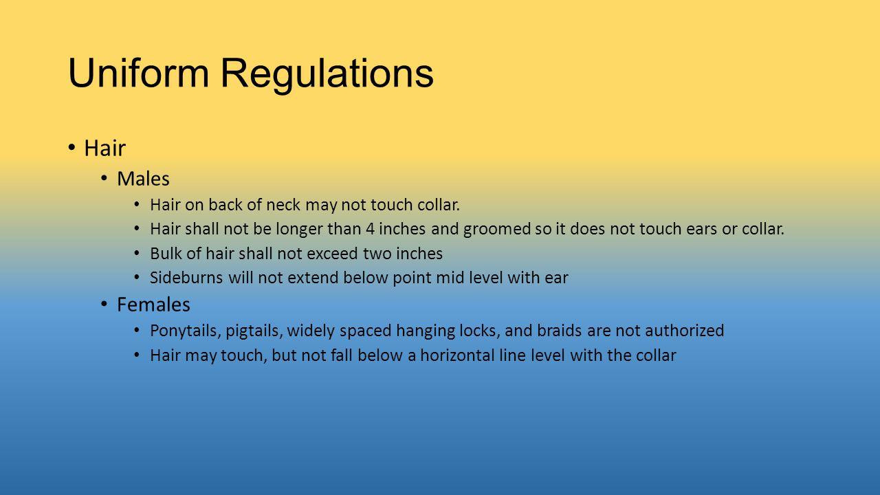 Uniform Regulations Hair Males Females