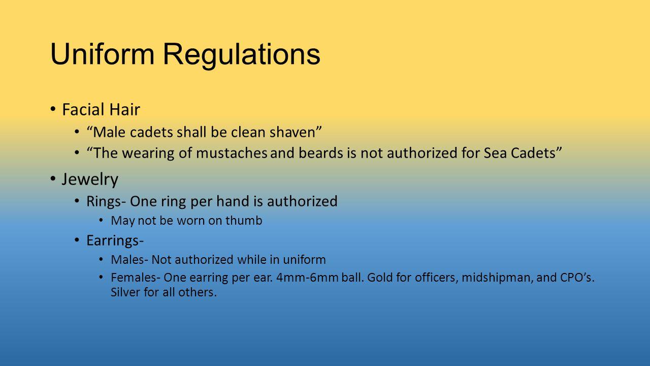 Uniform Regulations Facial Hair Jewelry