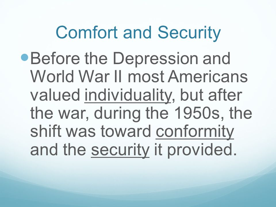 Comfort and Security