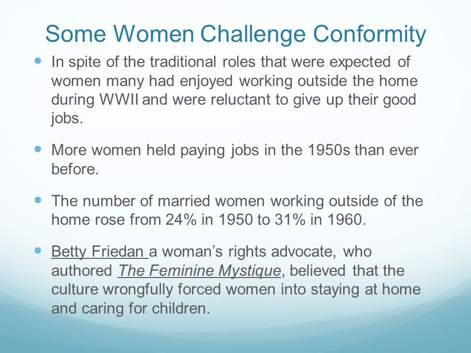 Some Women Challenge Conformity