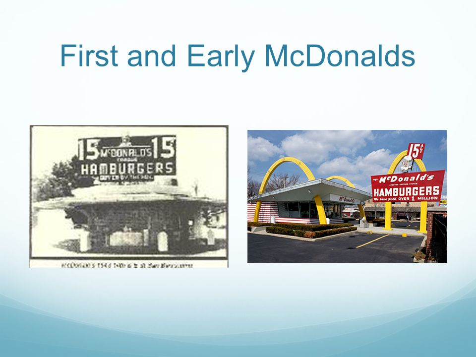 First and Early McDonalds