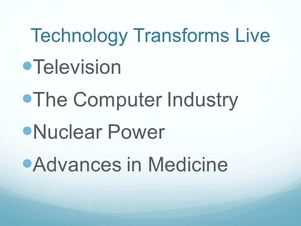 Technology Transforms Live