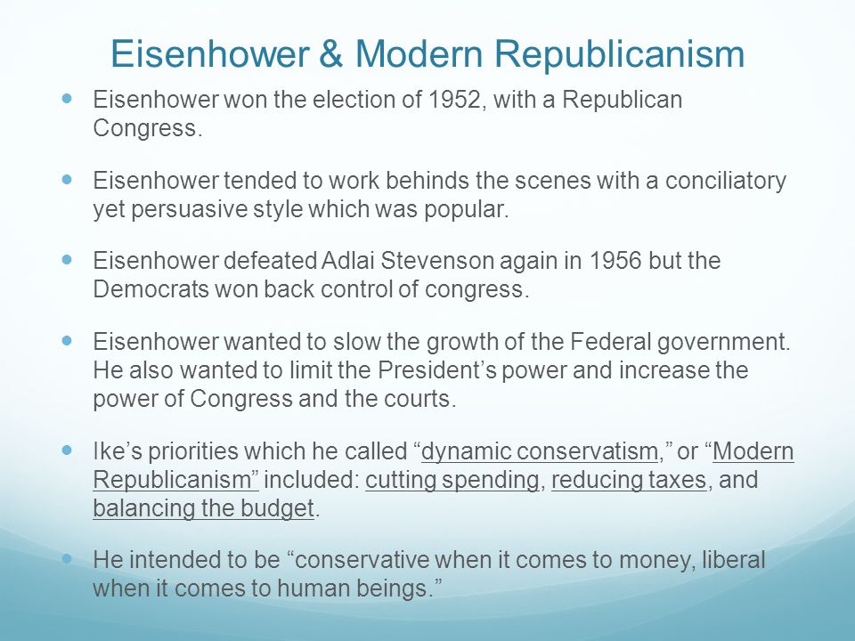 Eisenhower & Modern Republicanism