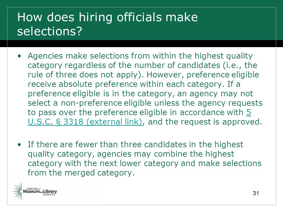 How does hiring officials make selections
