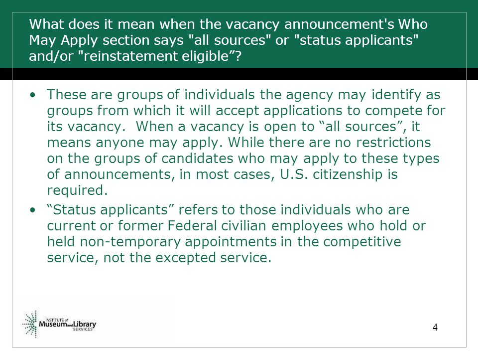What does it mean when the vacancy announcement s Who May Apply section says all sources or status applicants and/or reinstatement eligible