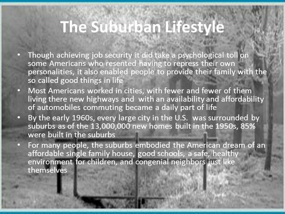 The Suburban Lifestyle