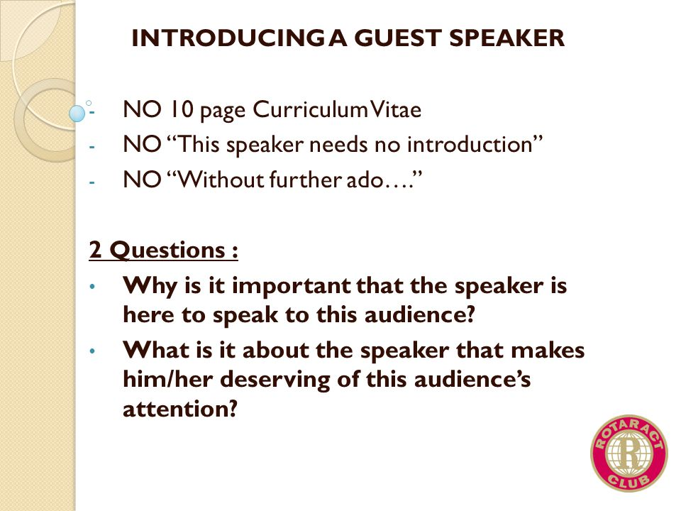 INTRODUCING A GUEST SPEAKER