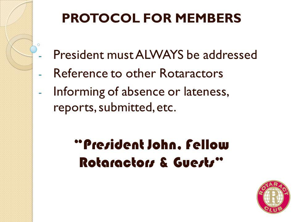President John, Fellow Rotaractors & Guests