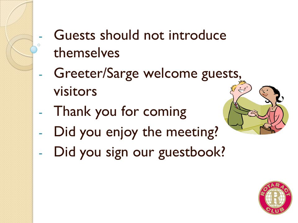 Guests should not introduce themselves