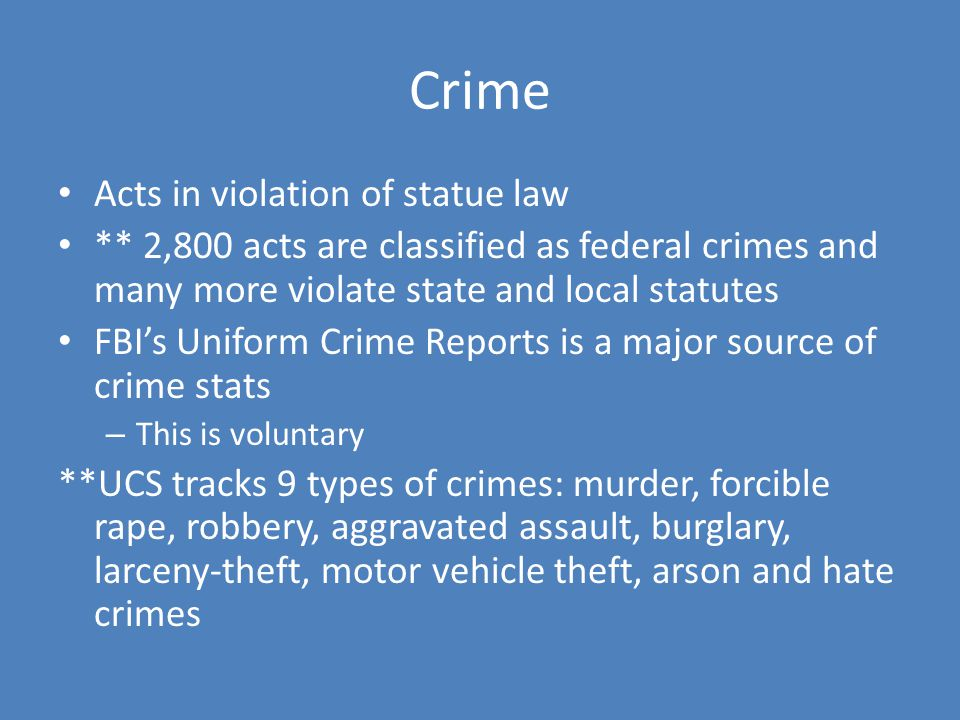 Crime Acts in violation of statue law