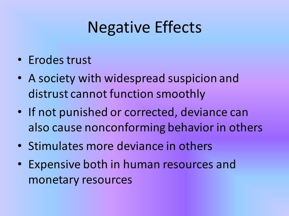 Negative Effects Erodes trust