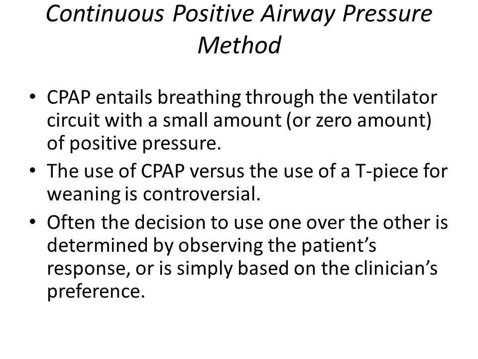 Continuous Positive Airway Pressure Method