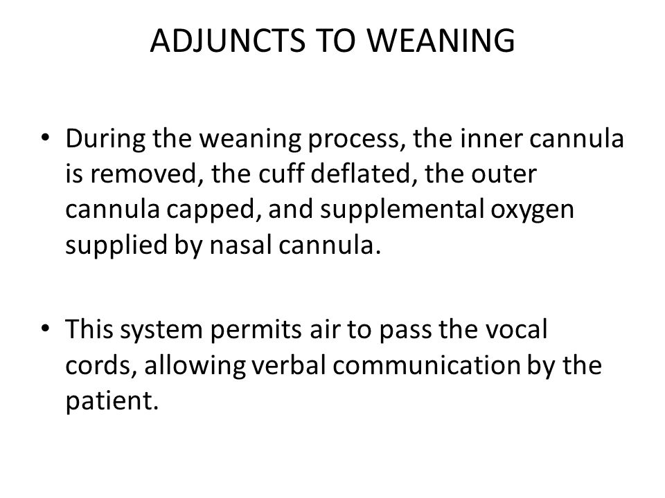 ADJUNCTS TO WEANING