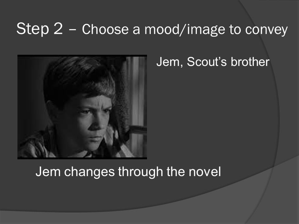 Step 2 – Choose a mood/image to convey