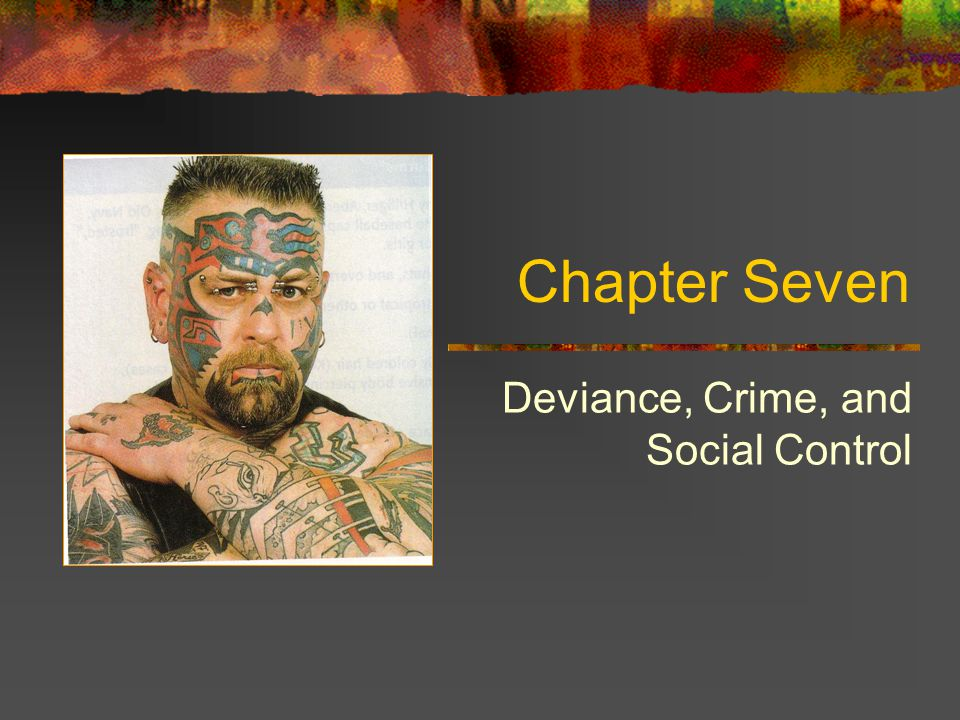 Deviance, Crime, and Social Control