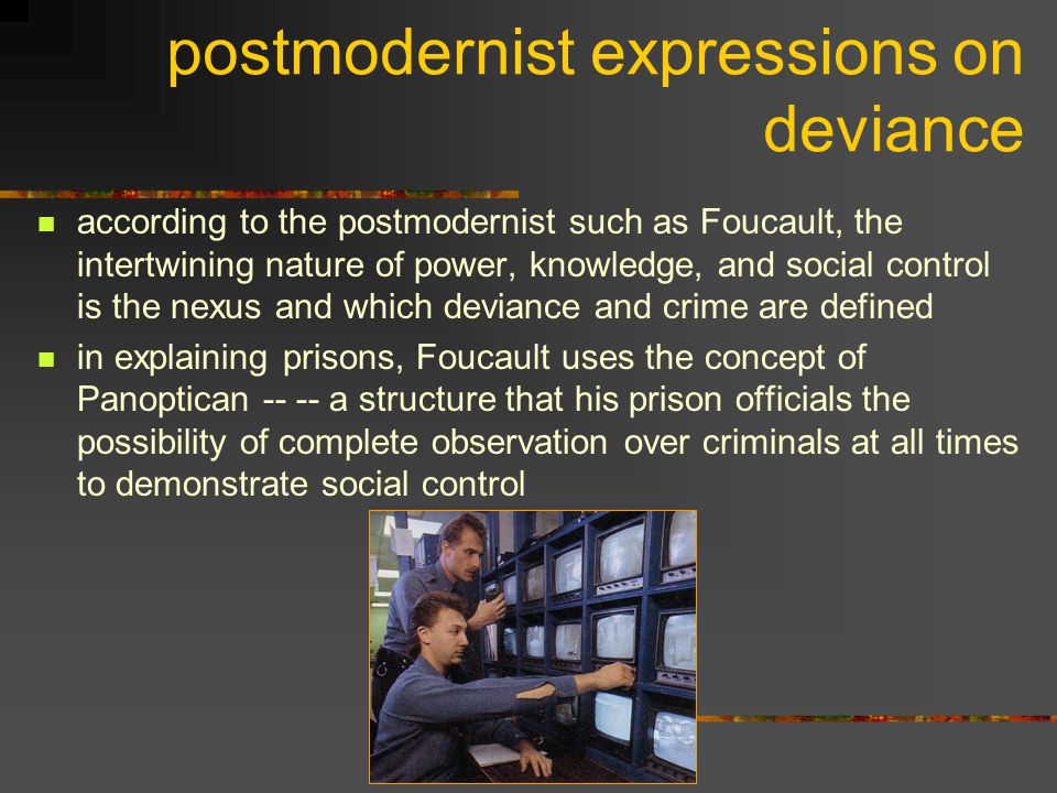 postmodernist expressions on deviance