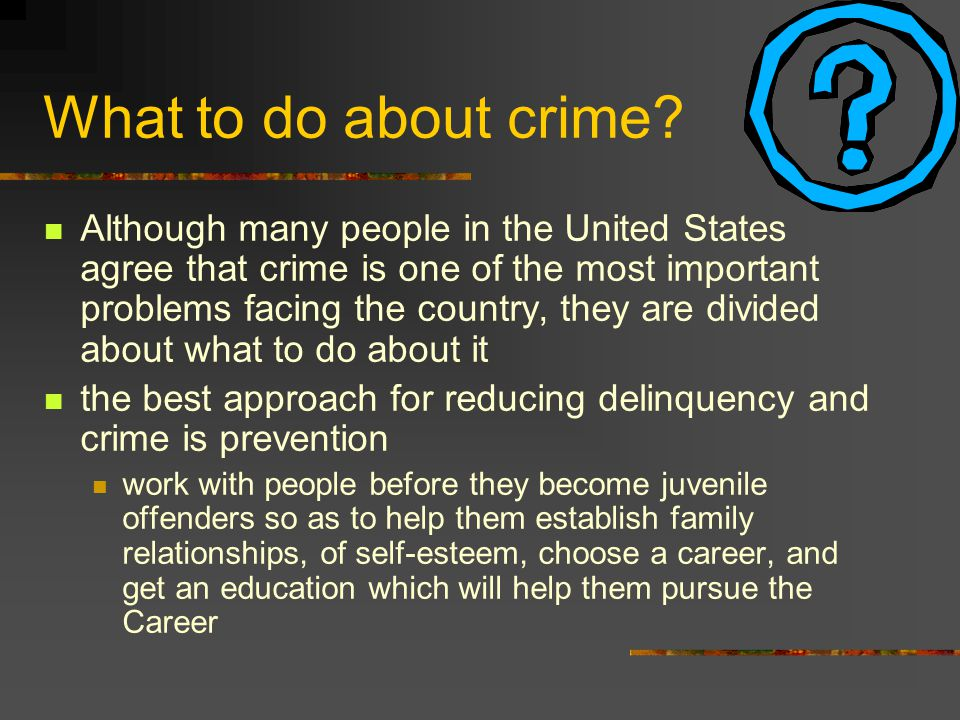 What to do about crime